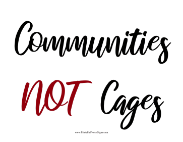Communities Not Cages Protest Sign