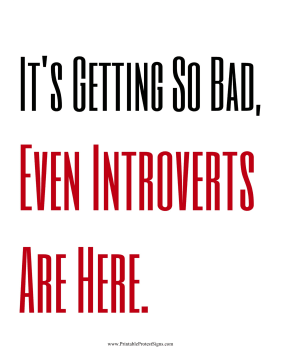 Even Introverts Are Here Protest Sign