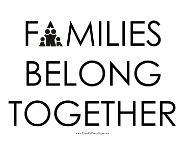 Families Belong Together Protest Sign
