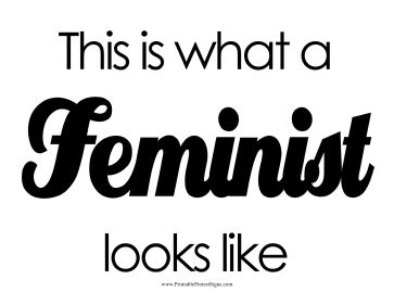Feminist Looks Like Protest Sign