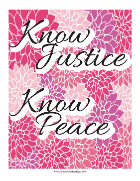 Know Justice Know Peace Protest Sign